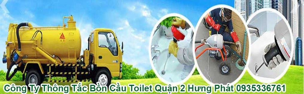 Công Ty Thông Tắc Bồn Cầu Toilet Quận 2 Hưng Phát 0935336761