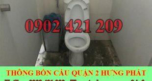 Thông bồn cầu bị tắc băng vệ sinh Quận 2 BH 5năm 0909994175