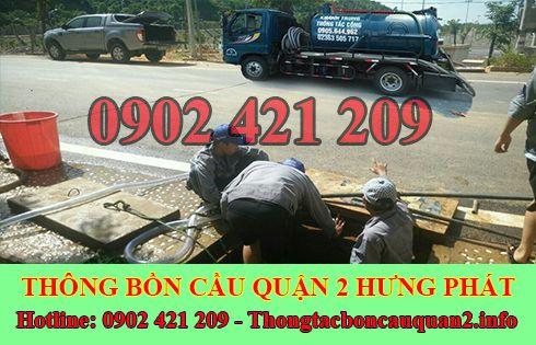 Dịch vụ nạo vét hố ga quận 2 Hưng Phát LH 0902421209