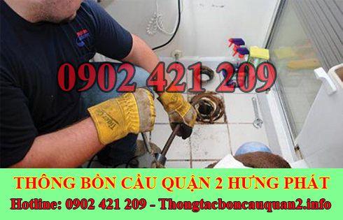 Dịch Vụ Thông Cống Nghẹt Quận 2 Hưng Phát LH 0902421209