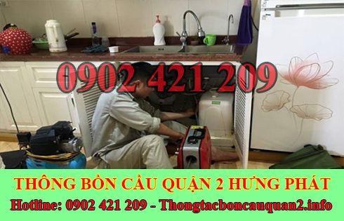 Thông tắc bồn chậu rửa chén bát Quận 2 Hưng Phát 0902421209