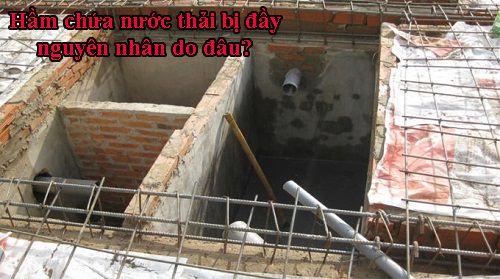 Hầm chứa nước thải bị đầy nguyên nhân do đâu?